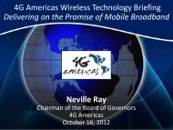 Delivering on the Promise of Mobile Broadband - 4G Americas