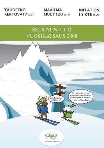 katsauksessa 4/08 - Seligson & Co