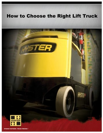 How to Choose the Right Lift Truck - Modern Materials Handling