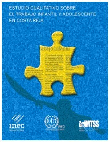 Estudio Cualitativo sobre el Trabajo Infantil y ... - DNI Costa Rica