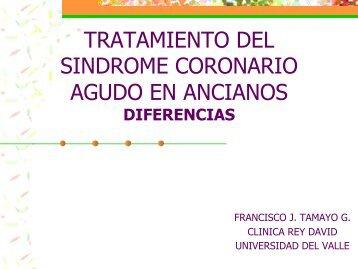 Diferencias en el manejo del síndrome coronario agudo en el adulto ...