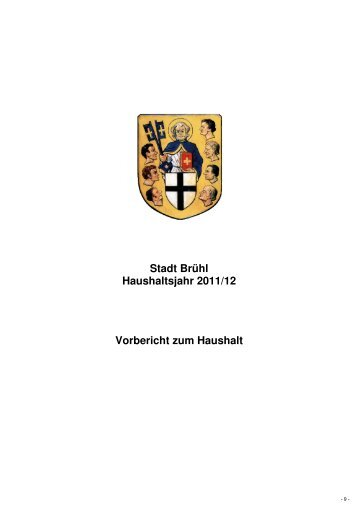 Stadt Brühl Haushaltsjahr 2011/12 Vorbericht zum Haushalt