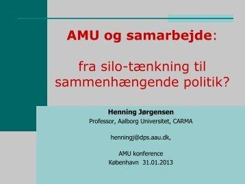AMU og samarbejde: fra silo-tænkning til sammenhængende ... - NCK