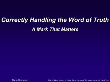 Correctly Handling the Word of Truth: A Mark That ... - Gospel Lessons