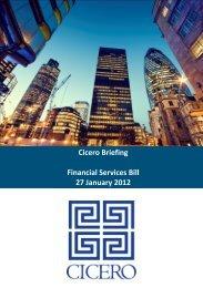 Cicero Briefing Financial Services Bill 27 January 2012 - Cicero Group