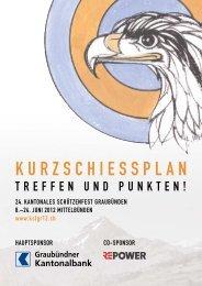 kurzschiessplan.pdf - 24. Kantonales Schützenfest Graubünden 2012