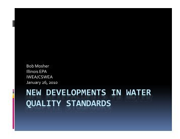 NEW DEVELOPMENTS IN WATER QUALITY STANDARDS