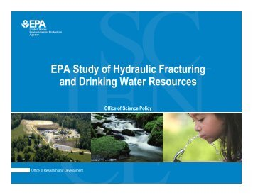 EPA Study of Hydraulic Fracturing and Drinking Water Resources