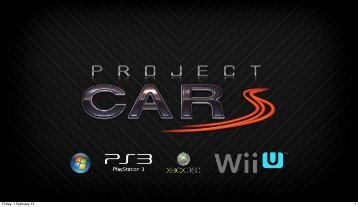 Project CARS Game Design Overview v2 - WMD Portal