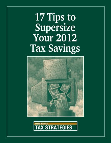17 Tips to Supersize Your 2012 Tax Savings