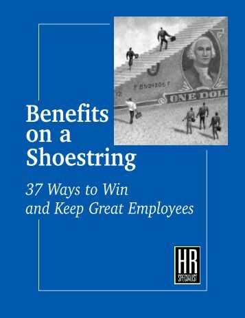 Benefits on a Shoestring