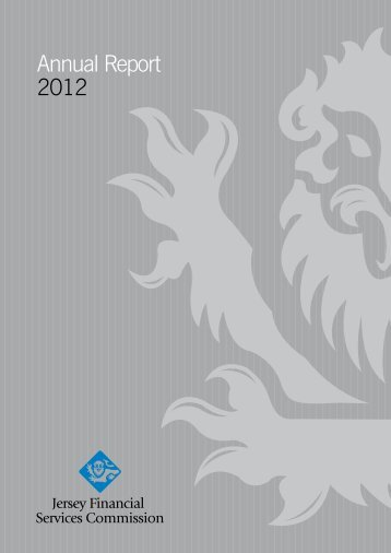 Annual Report 2012 - the Jersey Financial Services Commission