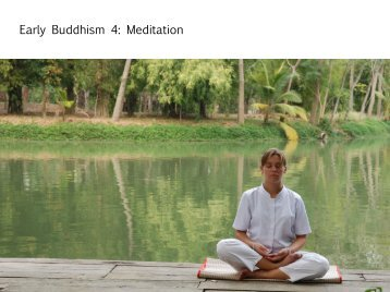 Early Buddhism 4: Meditation - Media.bswa.org