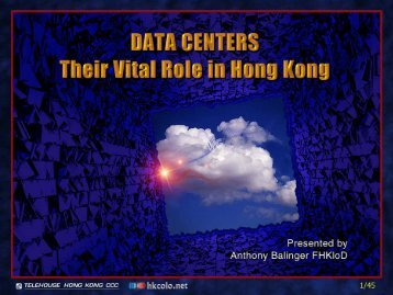 Data Centers -- Their Vital Role in Hong Kong - HKColo