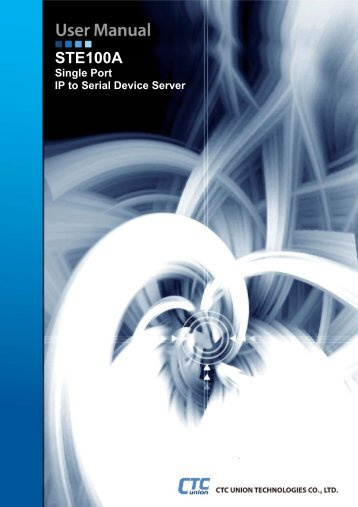STE100A User Manual - CTC Union Technologies Co.,Ltd.