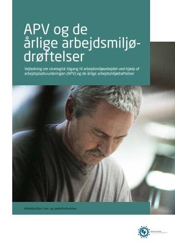 APV og de årlige arbejdsmiljødrøftelser - Industriens ...