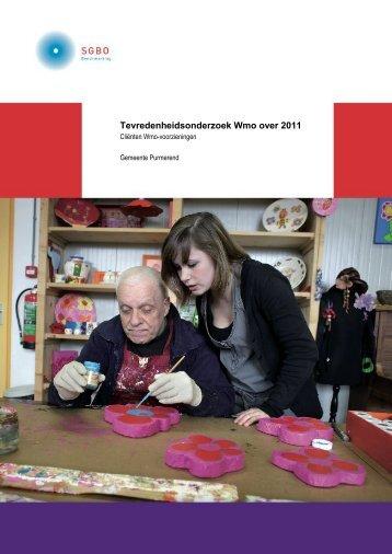 Tevredenheidsonderzoek Wmo over 2011 - Gemeente Purmerend