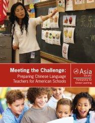 Meeting the Challenge: Preparing Chinese Language ... - Asia Society