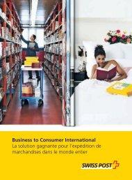 Business to Consumer International - La solution ... - Swiss Post