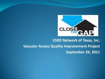 Presentation - The End Stage Renal Disease Network of Texas