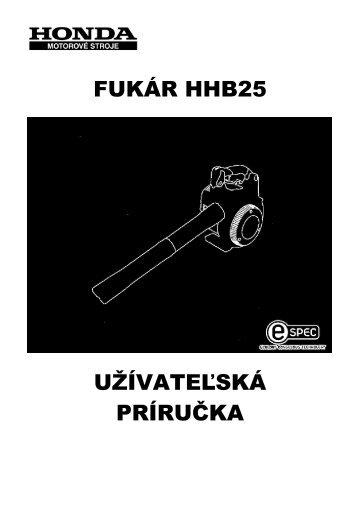 FUKÁR HHB25 UŽÍVATEĽSKÁ PRÍRUČKA - HONDA
