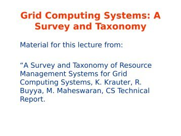 Grid Computing Systems: A Survey and Taxonomy