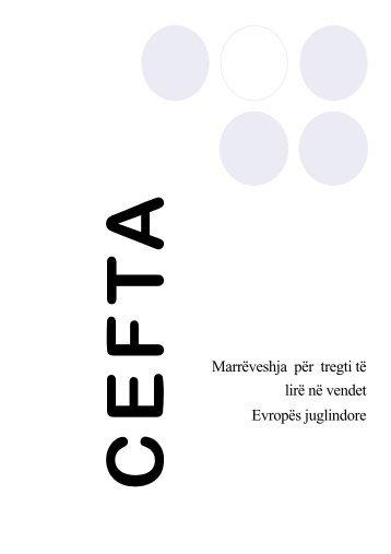 Përmbledhje e shkurtër e CEFTA - s - Dogana e Kosovës