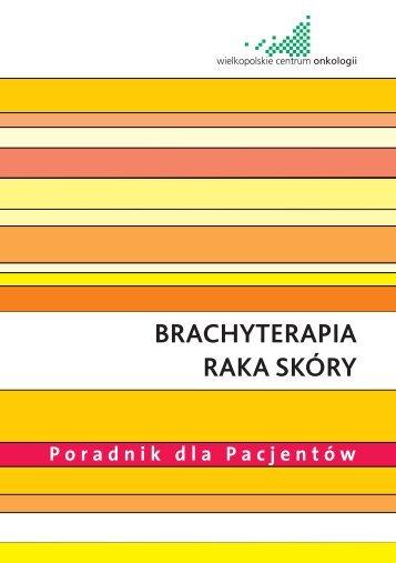 Informator dla chorych na raka skóry - Wielkopolskie Centrum ...