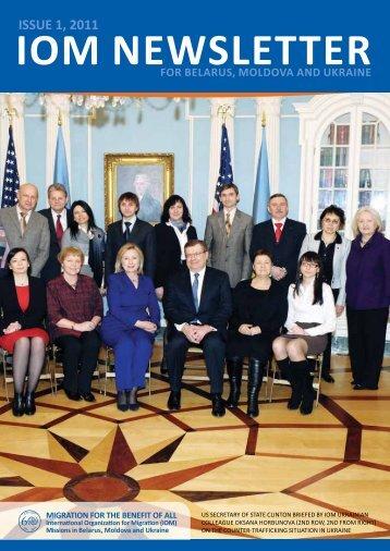 ISSUE 1, 2011 for BElarUS, Moldova and UkraInE IoM nEwSlEttEr