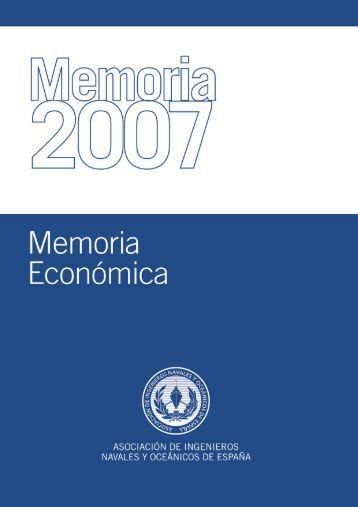 Memoria Economica AINE 2007 - Colegio Oficial de Ingenieros ...