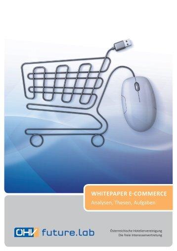 WHITEPAPER E-COMMERCE - Österreichische Hoteliervereinigung