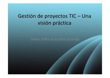 Gestión de proyectos TIC – Una visión práctica