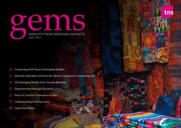 GEMs: Insights from Emerging Markets (July 2011) - WPP.com