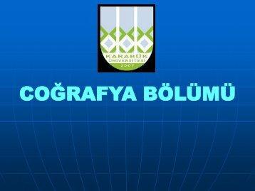COĞRAFYA BÖLÜMÜ - Fen Edebiyat Fakültesi