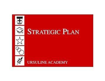 STRATEGIC PLAN - Ursuline Academy