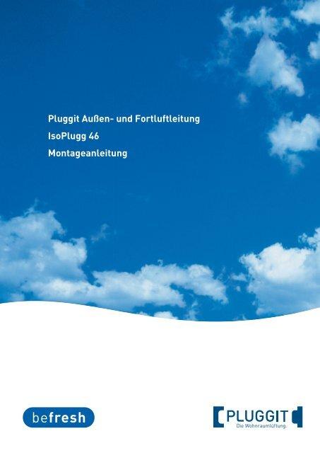 Pluggit Außen- und Fortluftleitung IsoPlugg 46 Montageanleitung