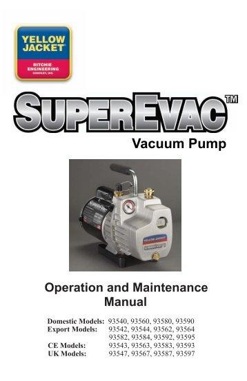 Yellow Jacket 93560 SupeEvac 6 CFM Vacuum Pump User's Manual