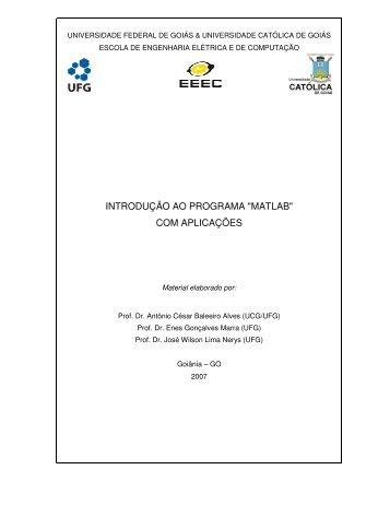 """INTRODUÇÃO AO PROGRAMA """"MATLAB"""" COM APLICAÇÕES - Ucg"""
