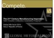 The 21st Century Manufacturing Imperative: - Global HR Forum