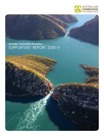 supporters' report 2010-11 - Australian Conservation Foundation