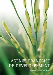 Rapport annuel 2005 - Agence Française de Développement