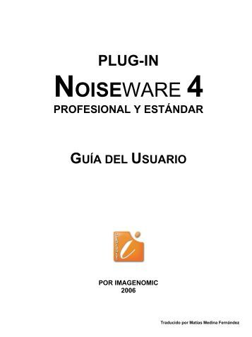 Manual Noiseware Español - Imagenomic
