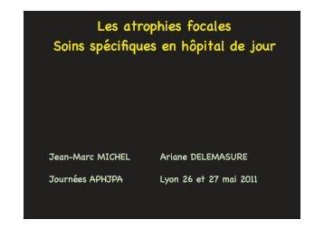 2011_05 APHJPA Atelier atrophies focales intro