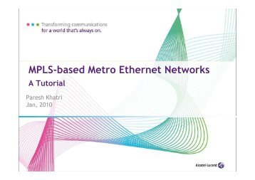 APRICOT 2011 - MPLS-based Metro Ethernet Networks v1.0