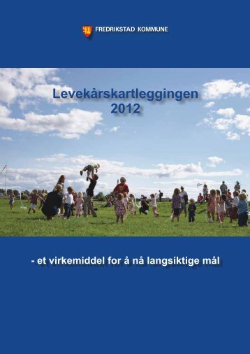 Levekårskartleggingen 2012 - Fredrikstad kommune