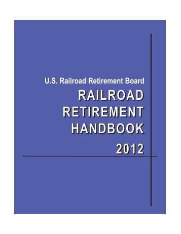 Railroad Retirement Handbook - U.S. Railroad Retirement Board