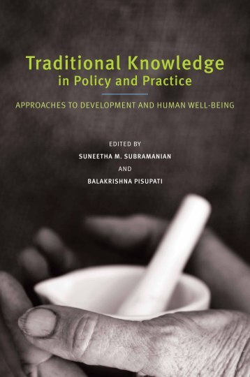 Traditional knowledge in policy and practice - United Nations ...