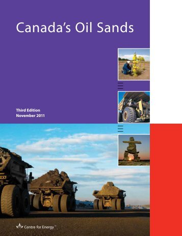 Canada's Oil Sands - Centre for Energy
