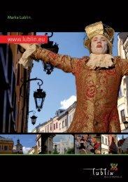 Lublin znacznie lepiej wygląda w oczach osób, które już go od ...