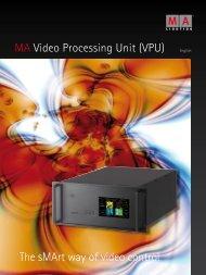 MA Video Processing Unit (VPU) The sMArt way of ... - ACT Lighting